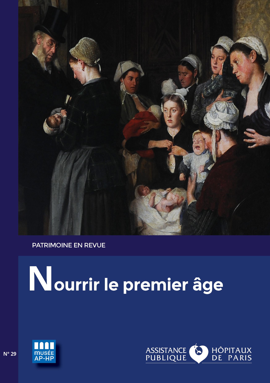 Patrimoine en revue, Nourrir le premir âge