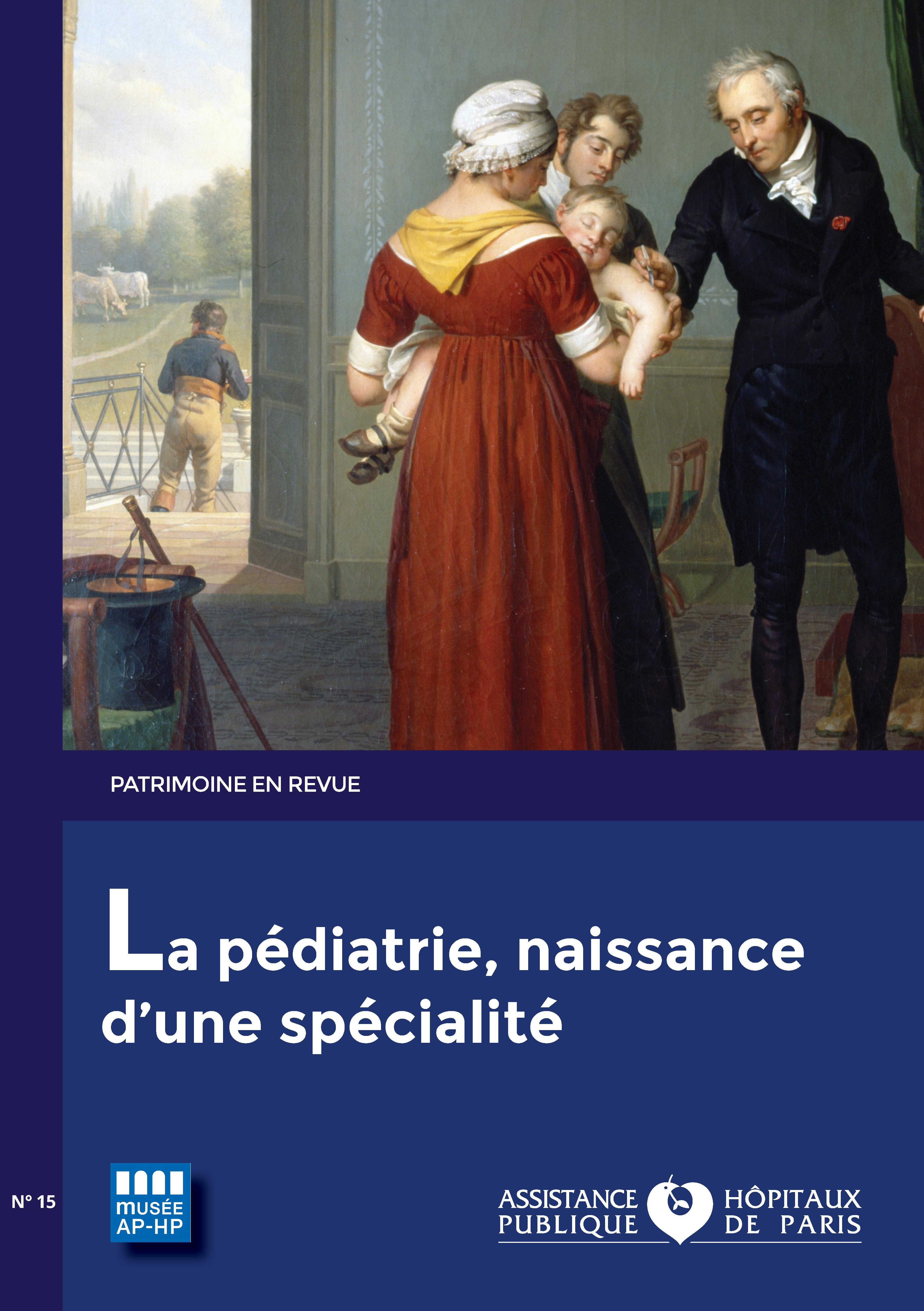 Patrimoine en revue, l'histoire de la pédiatrie