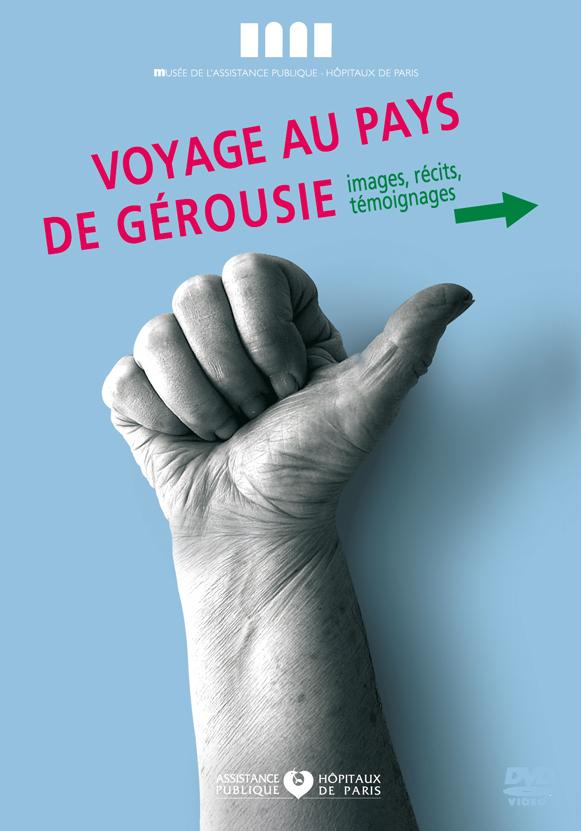 Affiche - Expo - Voyage au pays de Gérousie - Musée APHP