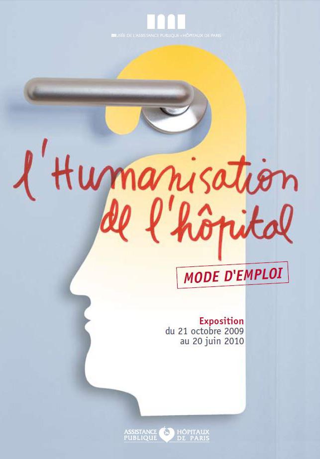 Affiche - Expo - Humanisation de l'hôpital, mode d'emploi - Musée APHP