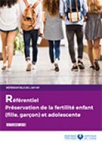 Référentiel Préservation de la fertilité enfant (fille, garçon) et adolescente