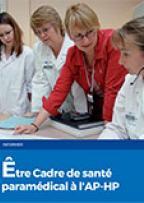 Etre cadre de santé paramédical à l'AP-HP