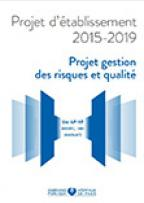Projet gestion des risques et qualité 2015-2019